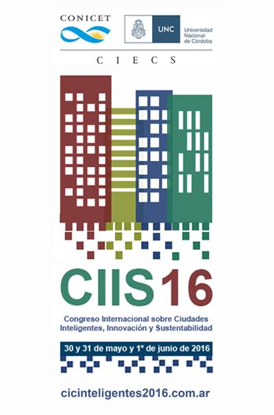 CIIS16 – Congreso Internacional sobre Ciudades inteligentes, Innovación y sostenibilidad – Libro de resúmenes